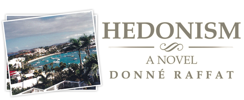 Hedonism by Donné Raffat